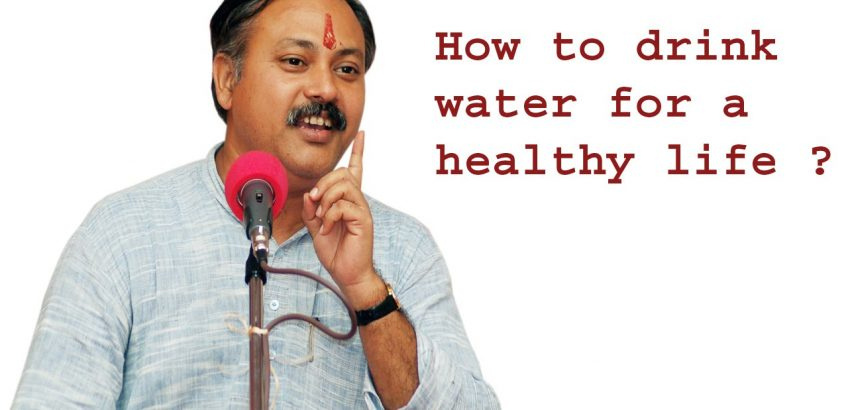 rajiv dixit health tips / How to drink water for a Healthy life